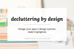 Last Call for Decluttering by Design 90-day Challenge